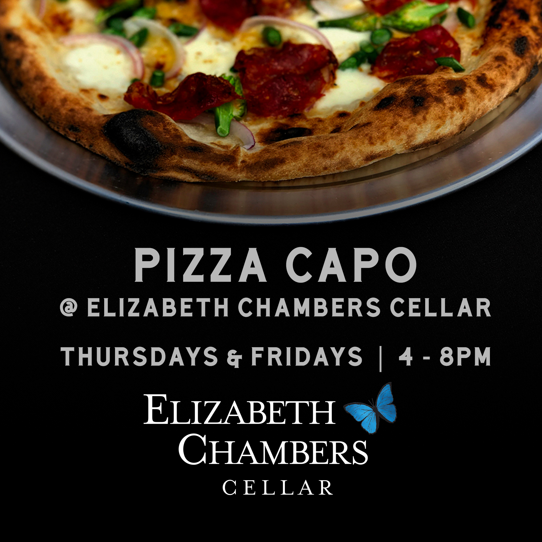 Pizza Capo at Elizabeth Chambers Cellar